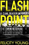 Flashpoint (Cam Fraser, #1)
