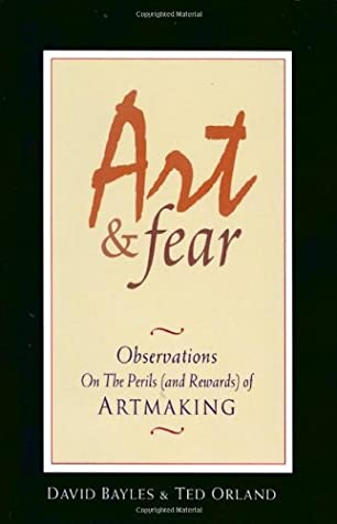 Art and Fear by David Bayles