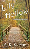 Lily Hollow by A.K. Klemm