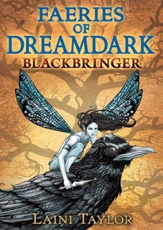 Blackbringer (Faeries of Dreamdark, #1)