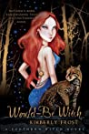 Would-Be Witch (Southern Witch, #1)