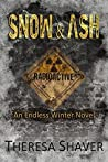 Snow & Ash (Endless Winter #1)