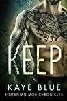 Keep (Romanian Mob Chronicles, #1)