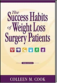 The Success Habits of Weight Loss Surgery Patients