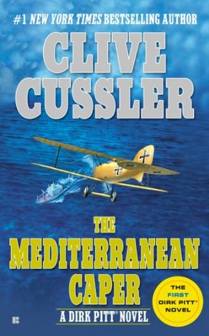 The Mediterranean Caper (Dirk Pitt, #2)