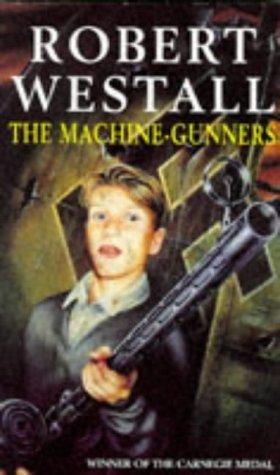 The Machine-Gunners by Robert Westall