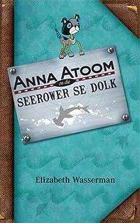 Anna Atoom en die seerower se dolk