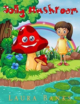 Children's Books: Jolly Mushroom