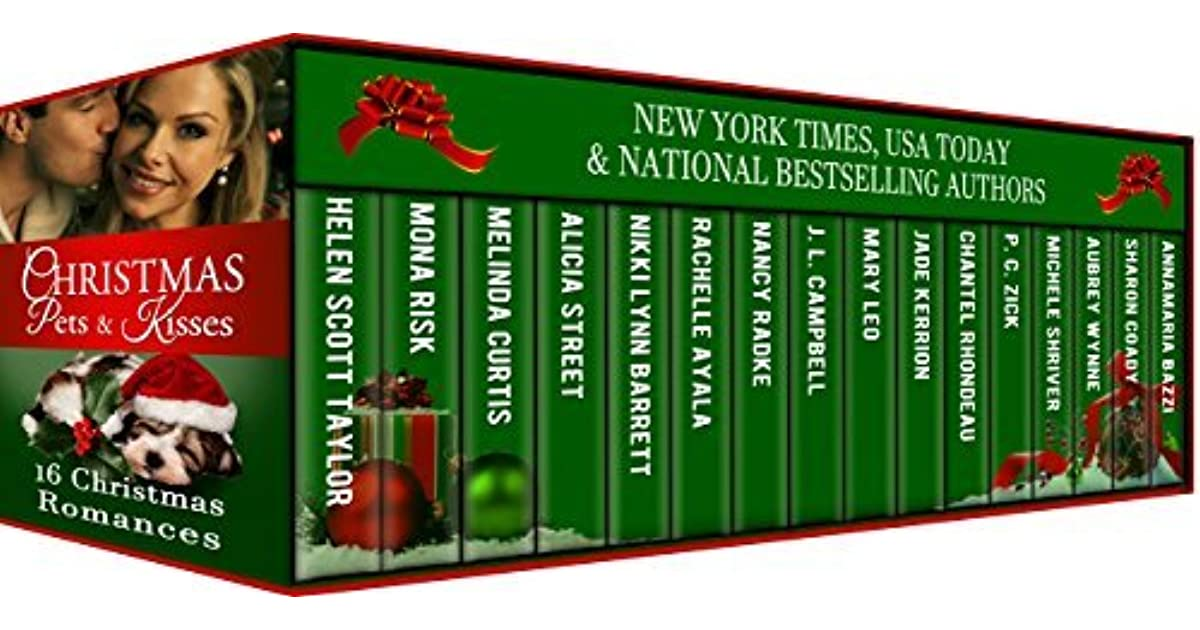 Christmas Pets And Kisses 16 Sweet Christmas Romances By Helen