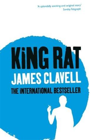 King Rat Asian Saga 4 By James Clavell