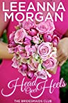 Head Over Heels (The Bridesmaids Club, #3)
