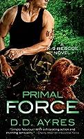 Primal Force (K-9 Rescue, #3)