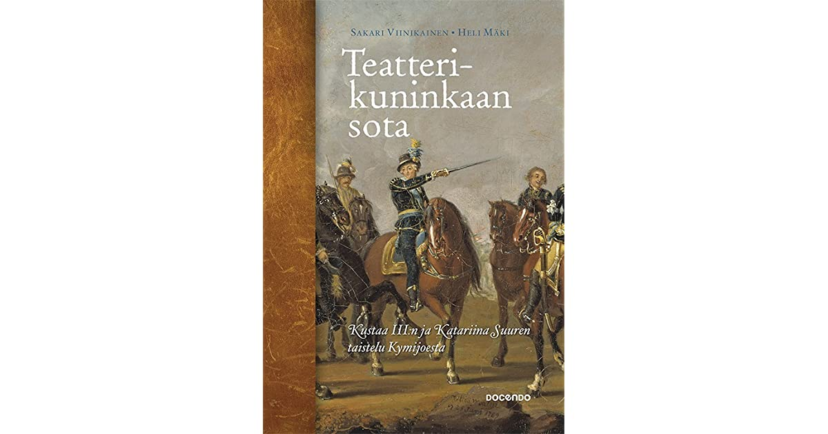 Historiateos Kustaa III:n maasodasta kertoo taisteluista Savossa ja Kymenlaaksossa 1700-luvun lopulla