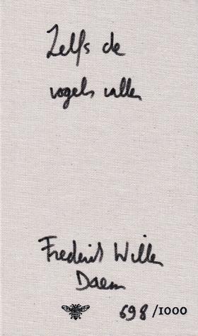 Zelfs de vogels vallen by Frederik Willem Daem