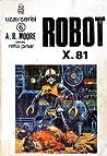 Robot X-81