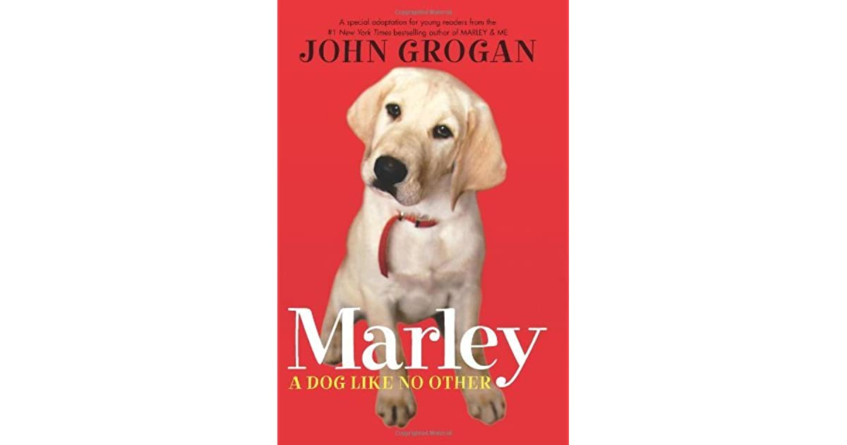 Marley: A Dog Like No Other: A Special Adaptation for Young