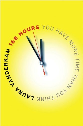 168-Hours-You-Have-More-Time-Than-You-Think