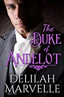 The Duke of Andelot (School of Gallantry Book 7)