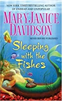 Sleeping with the Fishes (Fred the Mermaid, #1)