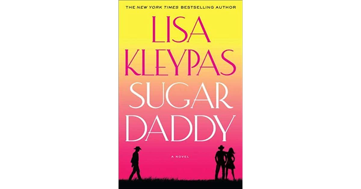 Sugar Daddy (Travises, #1) by Lisa Kleypas
