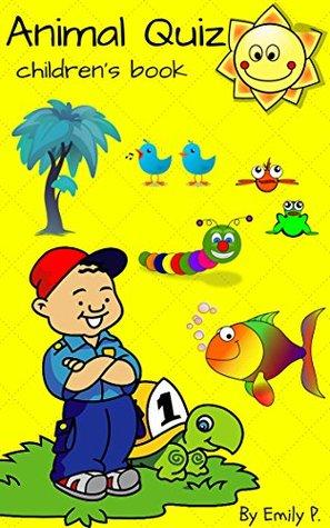 Books for Kids: Animal Quiz: Animal Quiz: Do you know I am ??? (Children's Books, Kids Animal Books, Bedtime Story Books