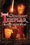 Keeper of the Grail (The Youngest Templar, #1)