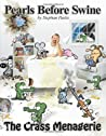 The Crass Menagerie: A Pearls Before Swine Treasury