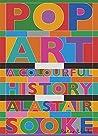 Pop Art: A Colourful History