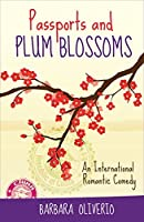 Passports and Plum Blossoms: An International Romantic Comedy