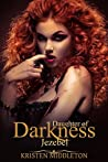 Jezebel (Daughters of Darkness #1)