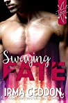 Swaying Fate: A Cupid Standalone Short Story (Cupid's LoveSick, #1)