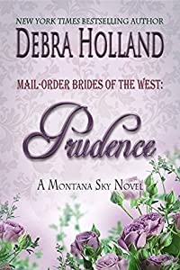 Prudence (Mail-Order Brides of the West, #4)