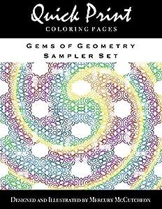 Gems of Geometry Sampler Set: Quick Print Coloring Pages: Sampler Series