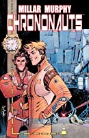 Chrononauts, Vol. 1