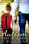 Autism Goes to Sc...