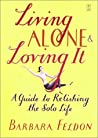Living Alone and Loving It by Barbara Feldon
