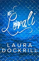 Lorali: A colourful mermaid novel that's not for the faint-hearted