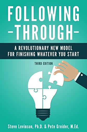 Following-Through-A-Revolutionary-New-Model-for-Finishing-Whatever-You-Start