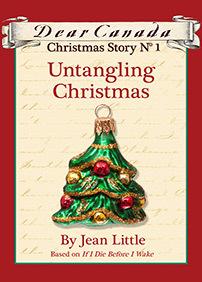 Untangling Christmas (Dear Canada Christmas Story, #1)
