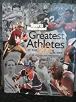 Greatest Athletes of the 20th Century (The Century Collection)