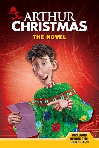Arthur Christmas The Novel By Justine Korman Fontes