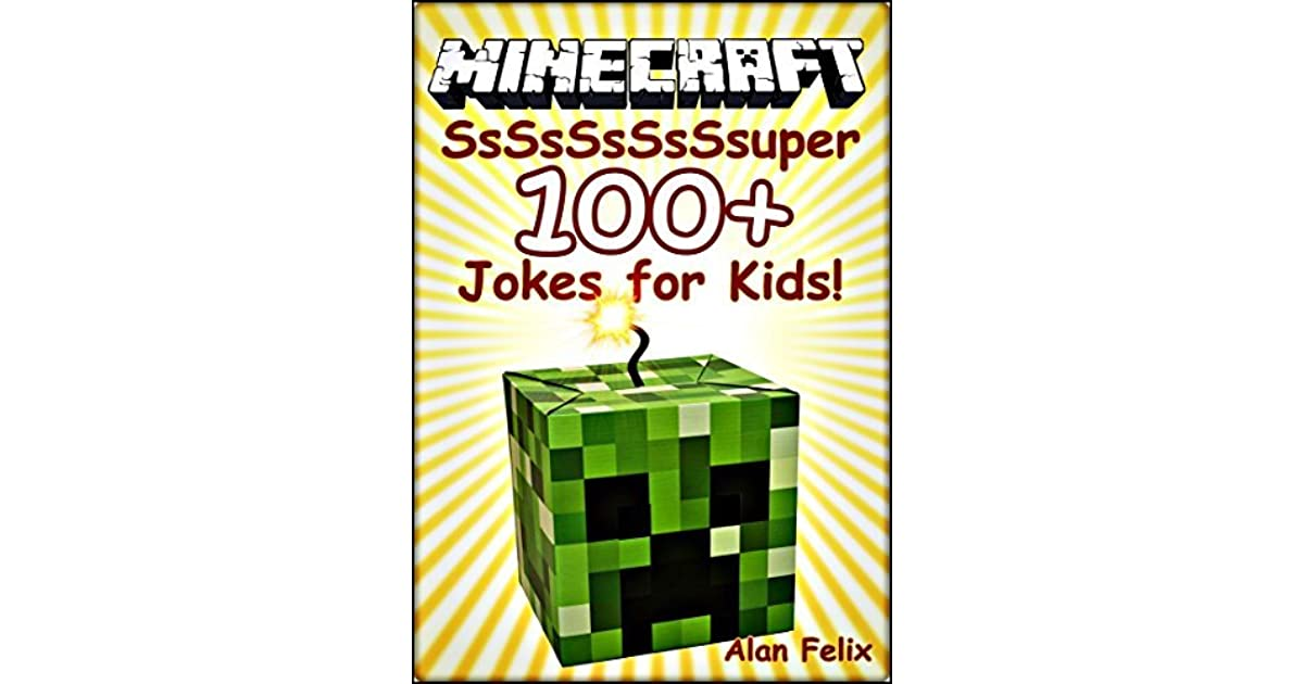 Minecraft 100 Funny Clean Minecraft Jokes And Memes For Kids By