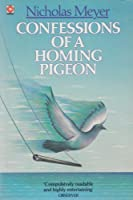 Confessions of a Homing Pigeon (Coronet Books)