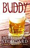 Buddy: A Once & Future Short Story