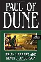 Paul of Dune (Heroes of Dune #1)