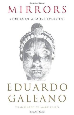 Ebook Mirrors Stories Of Almost Everyone By Eduardo Galeano