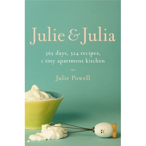 Julie and julia 365 days 524 recipes 1 tiny apartment for Country living 500 kitchen ideas book
