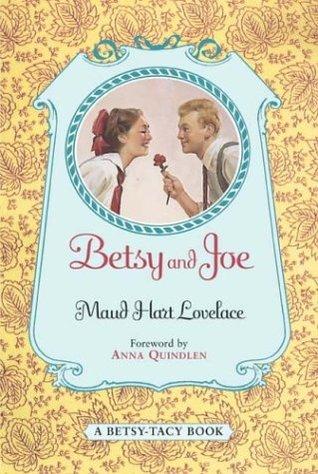 Betsy and Joe (Betsy-Tacy, #8) by Maud Hart Lovelace
