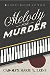Melody for Murder: A Bertie Bigelow Mystery