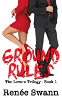 Ground Rules (Lovers #1)